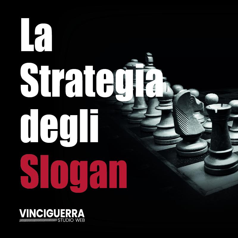 La strategia degli slogan